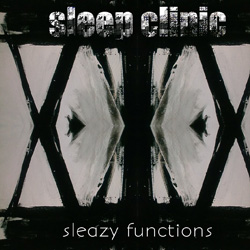 Sleep Clinic - Sleazy Functions