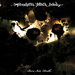 Pandora's Black Book - Born Into Death