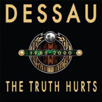 Dessau - The Truth Hurts