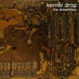 "Digital Release, Glory Box Records, 2007 www.myspace.com/kerneldrop ""The Dreambox"" is apparently the debut full-length from Italian artist Kernel Drop, presenting listeners with seven cuts (a few rather extensive, at more than ten minutes' duration each) of IDM and experimental electronics. […]"