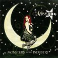 "When FrightDoll appeared on the scene in 2007, people took interest. Jump to 2009 and FrightDoll gets reinvented as Miss FD. ""Monsters in the Industry"" is the first album from this new persona."